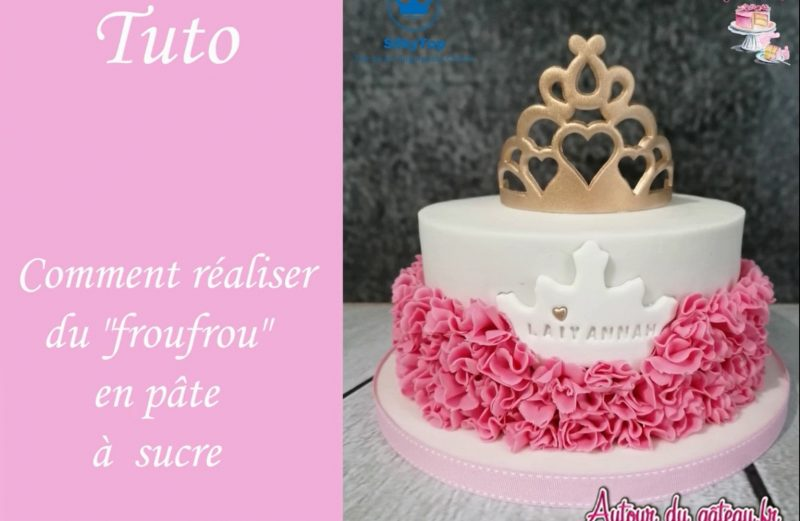 realiser-effet-froufrou-pate-sucre-tuto-cake-design